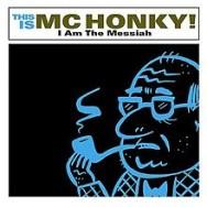 220px-MCHonky-IAmTheMessiah